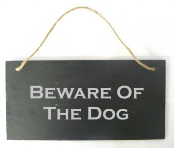 Beware Of The Dog Hanging Slate Sign